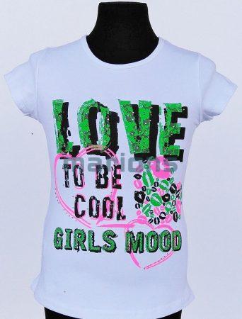 You World lány kamasz póló / LOVE  TO BE COOL /